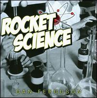 Dan Ferguson - Rocket Science
