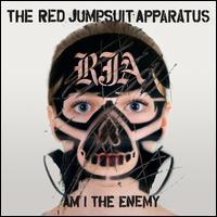 Red Jumpsuit Apparatus - Am I the Enemy?