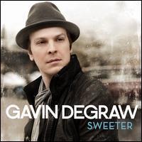 Gavin DeGraw - Sweeter