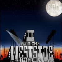 Dom Kennedy - From the Westside with Love II