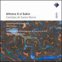 Joel Cohen / Camerata Mediterranea - Alfonso X el Sabio: Cantigas de Santa Maria