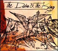 The Duke & the King - The Duke & the King