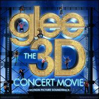 Glee  - Glee: The 3D Concert Movie