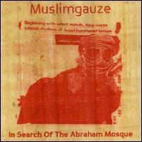 Muslimgauze - In Search of the Abraham Mosque