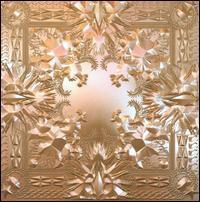 Jay-Z/Kanye West - Watch the Throne
