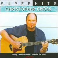 Christopher Cross - Super Hits Live