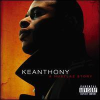 KeAnthony - A Hustlaz Story