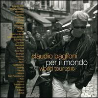 Claudio Baglioni - Per Il Mondo World Tour 2010