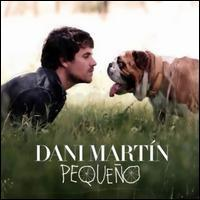 Dani Martín - Pequeño