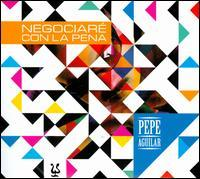 Pepe Aguilar - Negociaré Con La Pena