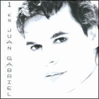 Juan Gabriel - 1 Es Juan Gabriel