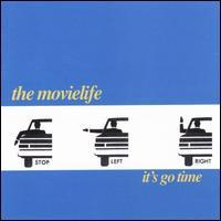 The Movielife - It's Go Time