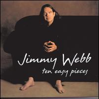 Jimmy Webb - Ten Easy Pieces