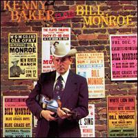 Kenny Baker - Plays Bill Monroe