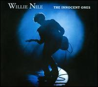 Willie Nile - The Innocent Ones