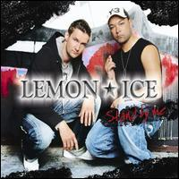 Lemon Ice - Stand by Me