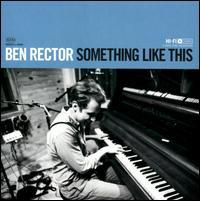 Ben Rector - Something Like This