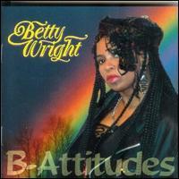 Betty Wright - B-Attitudes