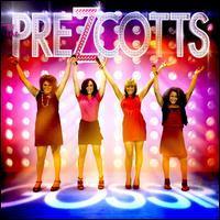 The PreZcotts - Gossip