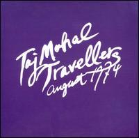 Taj Mahal Travellers - August 1974
