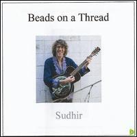 Sudhir - Beads on a Thread