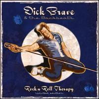 Dick Brave & the Backbeats - Rock N Roll Therapy [Bonus DVD]