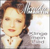 Monika Martin - Klinge Mein Lied