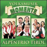 Alpentrio Tirol - Volksmusik Momente