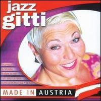 Jazz Gitti - Made in Austria