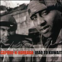 Capone-N-Noreaga - Iraq to Kuwait