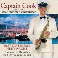 Captain Cook und Seine Singenden Saxophone - Bist du Einsam Heut Nacht