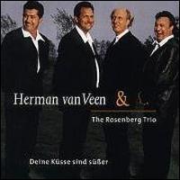 Herman Van Veen/Rosenberg Trio - Deine Kuesse Sind Susser