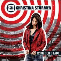 Christina Stürmer - In Dieser Stadt [Deluxe Edition]