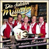 Die Fidelen Mölltaler - Musik Ist Mein Zuhause