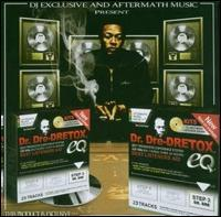 Dr. Dre - Dretox: DJ Exclusive Mixtape