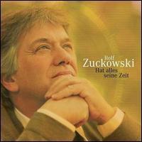 Rolf Zuckowski - Hat Alles Seine Zeit