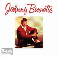 Johnny Burnette - Johnny Burnette