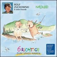 Rolf Zuckowski/Sein Freunde - Nackidei-6 Richtige zum Spass