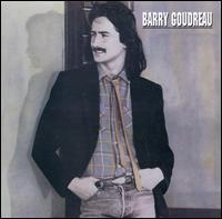 Barry Goudreau - Barry Goudreau