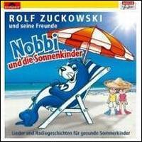 Rolf Zuckowski und seine Freunde - Nobbi und Die Sonnenkinder