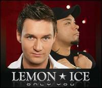 Lemon Ice - Only You