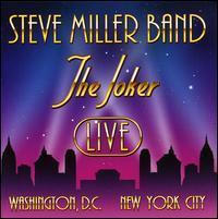 Steve Miller - The Joker: Live