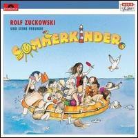 Rolf Zuckowski/Seine Freunde - Sommerkinder