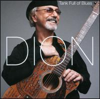 Dion - Tank Full of Blues