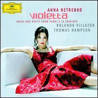 Anna Netrebko - Violetta: Arias and Duets from Verdi's La Traviata