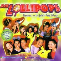 Die Lollipops - Komm Wir Geh'n Ins Kino