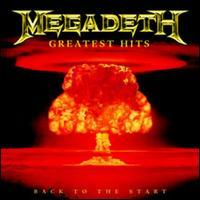 Megadeth - Greatest Hits: Back to the Start