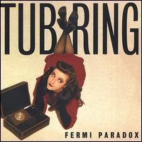 Tub Ring - Fermi Paradox