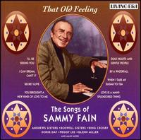 Sammy Fain - That Old Feeling