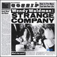 Wendy Waldman - Strange Company